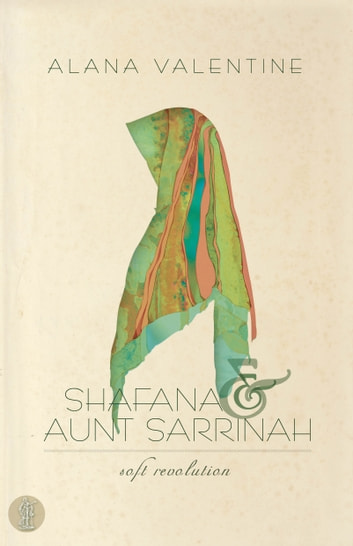 Shafana and Aunt Sarrinah ebook by Valentine,Alana