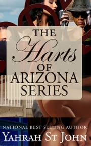 Harts of Arizona Series ebook by Yahrah St. John