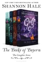 Books of Bayern Series Bundle: Books 1 - 4 ebook by Ms. Shannon Hale