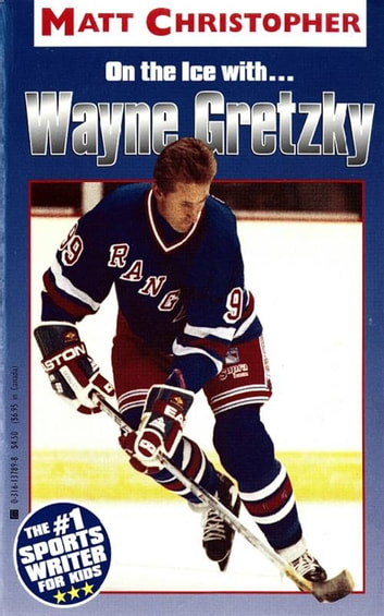 Wayne Gretzky - On the Ice With... ebook by Matt Christopher
