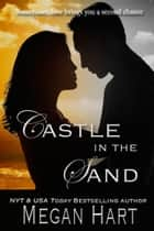 Castle in the Sand ebook by Megan Hart