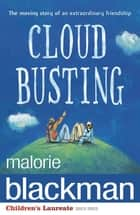 Cloud Busting ebook by Malorie Blackman