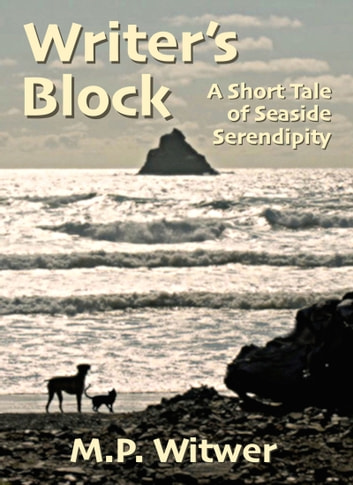 Writer's Block ebook by M.P. Witwer