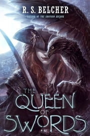 The Queen of Swords ebook by R. S. Belcher