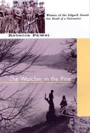 The Watcher in the Pine ebook by Rebecca Pawel