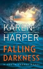 Falling Darkness ebook by Karen Harper