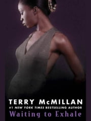 Waiting to Exhale ebook by Terry McMillan