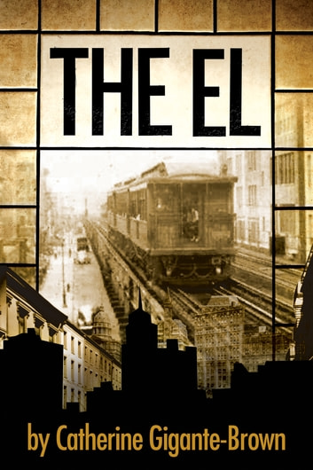 The El ebook by Catherine Gigante-Brown