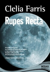 Rupes Recta ebook by Farris, Clelia