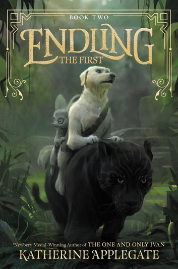 Endling #2: The First ebook by Katherine Applegate