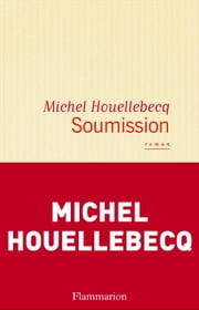 Soumission eBook by Michel Houellebecq
