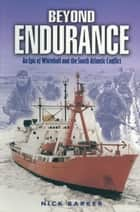Beyond Endurance ebook by Nick Barker