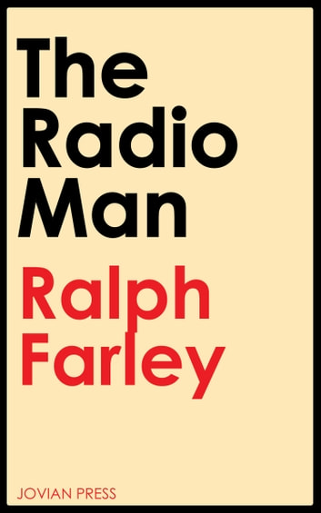 The Radio Man ebook by Ralph Farley