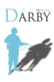 Darby ebook by C.L.Moses