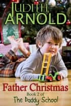 Father Christmas ebook by Judith Arnold