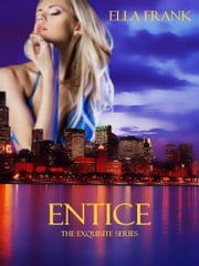 Entice ebook by Ella Frank