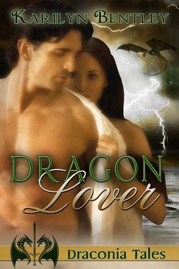 Dragon Lover ebook by Karilyn  Bentley