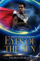 Eyes of the Sun ebook by Andrea Pearson