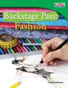 Backstage Pass: Fashion ebook by Lisa Greathouse