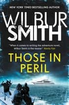 Those in Peril ebook by Wilbur Smith
