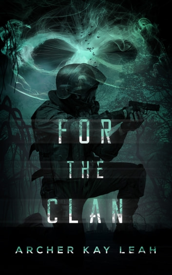For the Clan ebook by Archer Kay Leah