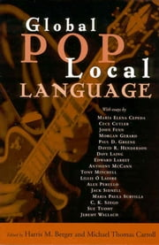 Global Pop, Local Language ebook by Harris M. Berger,Michael Thomas Carroll