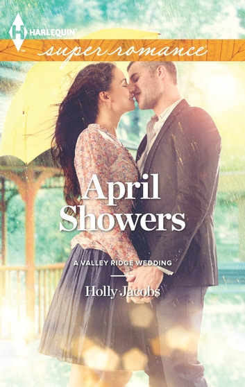 April Showers 電子書 by Holly Jacobs