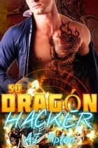 Su Dragón Hacker ebook by AJ Tipton