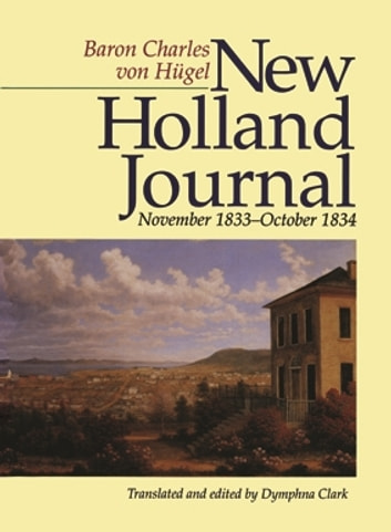 New Holland Journal ebook by Von Hgel, Baron Charles