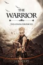 The Warrior ebook by JJ Anders
