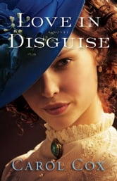 Love in Disguise ebook by Carol Cox