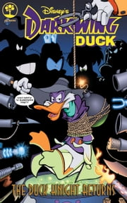 Darkwing Duck Volume 1: The Duck Knight Returns ebook by Aaron Sparrow,James Silvani