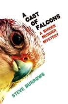 A Cast of Falcons ebook by Steve Burrows