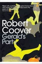 Gerald's Party ebook by Robert Coover, T C Boyle
