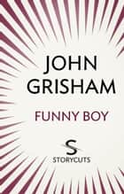 Funny Boy (Storycuts) ebook by