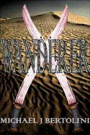 Wanderer ebook by Michael Bertolini