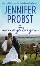The Marriage Bargain Ebook di Jennifer Probst