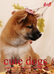 cute dogs06 柴犬 ebook by