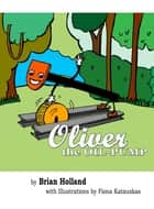 Oliver...the Oil Pump ebook by B E Holland