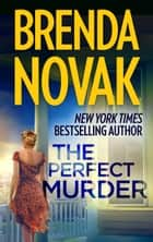 The Perfect Murder ebook by Brenda Novak