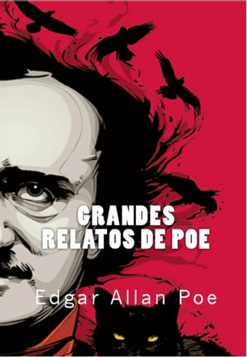 Grandes relatos de Poe ebook by Edgar Allan Poe