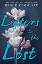 Letters to the Lost ebook by