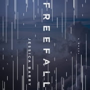 Freefall - A Novel audiobook by Jessica Barry