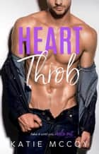 Heartthrob ebook by Katie McCoy