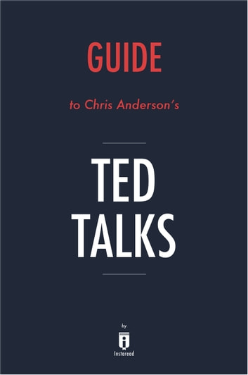 Guide to Chris Anderson's TED Talks by Instaread ebook by Instaread