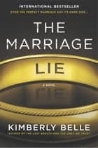The Marriage Lie - A bestselling psychological thriller ebook by