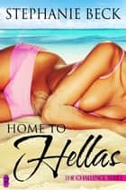 Home to Hellas ebook by Stephanie Beck