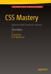 CSS Mastery ebook by Andy Budd, Emil Björklund