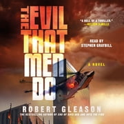 The Evil That Men Do audiobook by Robert Gleason
