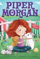 Piper Morgan to the Rescue ebook by Stephanie Faris, Lucy Fleming